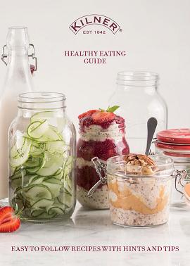 Kilner Healthy Eating Guide Volume 1